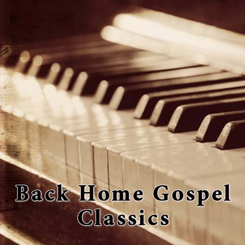 Back Home Gospel Classics Channel 3040